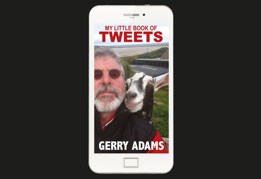 HOW ARE GERRY ADAMS TWEETS STILL A THING?